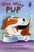 One Nosy Pup!