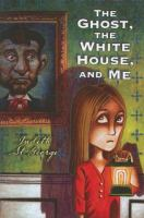 The Ghost, the White House, and Me