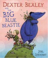 Dexter Bexley and the Big Blue Beastie