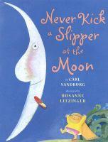 Never Kick A Slipper at the Moon