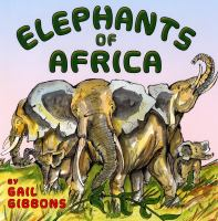 Elephants of Africa