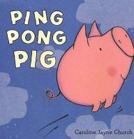 Ping Pong Pig