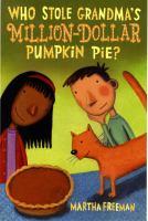 Who Stole Grandma's Million-dollar Pumpkin Pie?