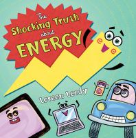 The Shocking Truth About Energy