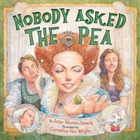 Nobody Asked the Pea