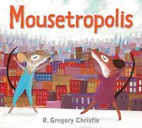 Mousetropolis