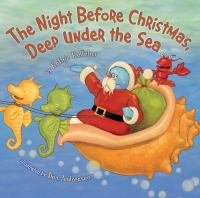 The Night Before Christmas, Deep Under the Sea