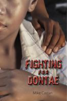 Fighting for Dontae