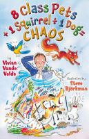 8 Class Pets + 1 Squirrel / by 1Dog = Chaos, by Vivian Vande Velde