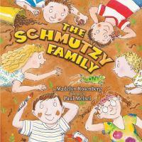 The Schmutzy Family