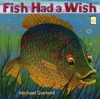 cover of Fish Had a Wish