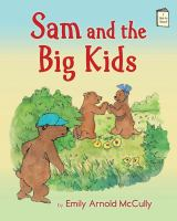 Sam And The Big Kids