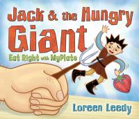 Jack & the Hungry Giant Eat Right With MyPlate