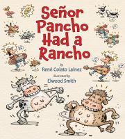 Señor Pancho Had A Rancho