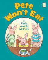 Pete Won't Eat