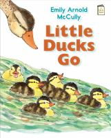 Little Ducks Go