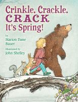 Crinkle, Crackle, Crack, It's Spring!