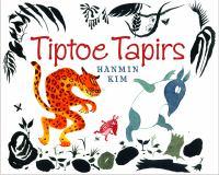 Tiptoe Tapirs
