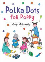 Polka Dots for Poppy