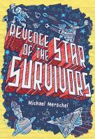 Revenge of the Star Survivors
