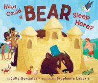 How could a bear sleep here?