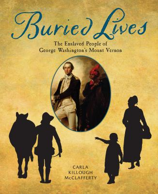 Buried Lives: Slaves of George Washington's Mount Vernon(book-cover)