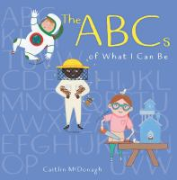 The ABCs of What I Can Be