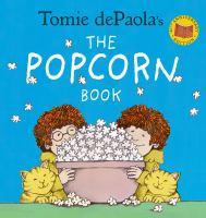 Tomie DePaola's Popcorn Book