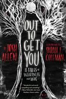 Cover of  Out to Get You: 13 Tales