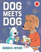 Dog Meets Dog