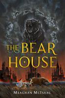The Bear House
