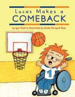 Lucas makes a comeback1 volume (unpaged) : color illustrations ; 29 cm.