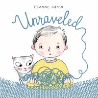 Unraveled1 volume (unpaged) : color illustrations ; 25 cm