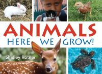 Animals! : here we grow!