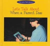 Let's Talk About When A Parent Dies
