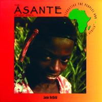 The Asante of West Africa