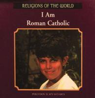 I Am Roman Catholic