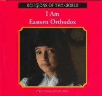 I Am Eastern Orthodox
