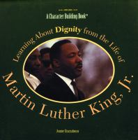 Learning About Dignity From the Life of Martin Luther King, Jr
