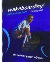 Wakeboarding!
