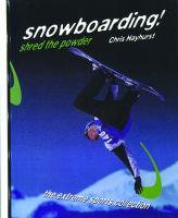 Snowboarding! Shred the Powder