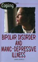 Coping With Bipolar Disorder and Manic-depressive Illness