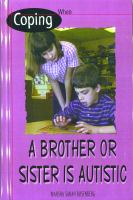 Coping When A Brother or Sister Is Autistic