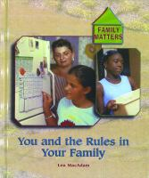 You and the Rules in your Family / Lea MacAdam