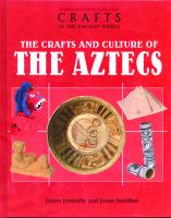 The Crafts and Culture of the Aztecs