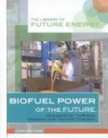 Biofuel Power of the Future
