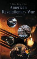 A Time Line of the American Revolution