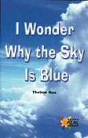 I Wonder Why the Sky Is Blue