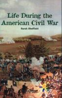 Life During the American Civil War