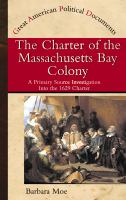 The Charter of the Massachusetts Bay Colony